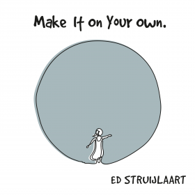 ED STRUIJLAART - MAKE IT ON YOUR OWN (ARTWORK)