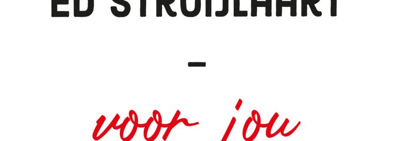 Ed Struijlaart - Voor Jou
