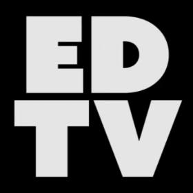 EDTV VLOG