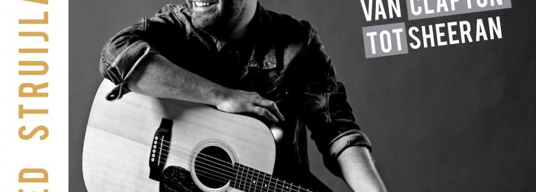 gitaarmannen van clapton tot sheeran